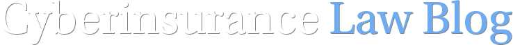 Cyberinsurance Law Blog